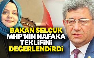 Bakan Selçuk MHP'nin nafaka teklifini değerlendirdi