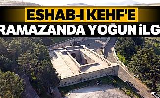 Eshab-I Kehf'e Ramazanda yoğun ilgi