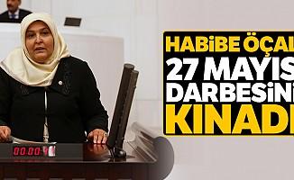 Habibe Öçal, 27 Mayıs Darbesini Kınadı