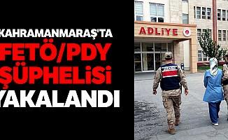 Kahramanmaraş'ta FETÖ/PDY şüphelisi yakalandı