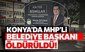 Konya'da bıçaklı saldırıya uğrayan Belediye Başkanı hayatını kaybetti