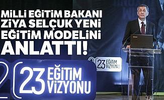 Milli Eğitim Bakanı Ziya SelçukYeni Eğitim Modelini Anlattı