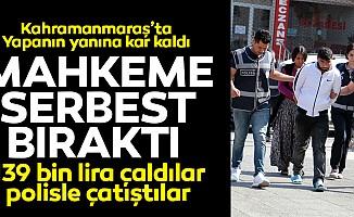 139 bin lira çaldılar, polisle çatıştılar! Mahkeme serbest bıraktı