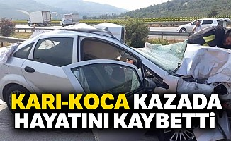 Karı koca kazada hayatını kaybetti