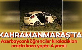 Azerbaycanlı öğrenciler kiraladıkları araçla kaza yaptı; 4 yaralı