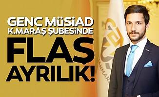 Genç MÜSİAD Kahramanmaraş Şube Başkanı görevi bıraktı!