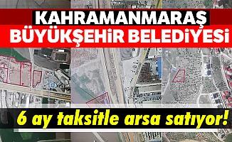 Kahramanmaraş büyükşehir belediyesi arsa satıyor!