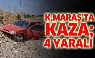 Kahramanmaraş'ta Kaza; 4 Yaralı