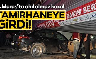 Kahramanmaraş'ta otomobil tamirhaneye girdi: 2 yaralı