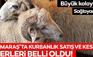 Kahramanmaraş'ta kurbanlık satış ve kesim yerleri belli oldu!