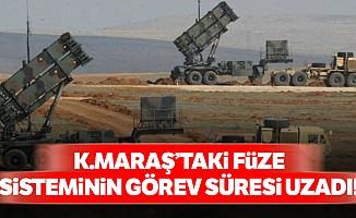 Kahramanmaraş'taki füze sisteminin görev süresi uzadı!