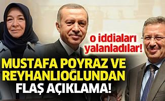 Mustafa Poyraz ve Reyhanlıoğlundan flaş açıklama!