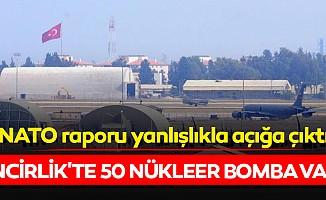 NATO raporu yanlışlıkla açığa çıktı: İncirlik'te 50 nükleer bomba var