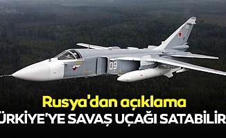 Rusya'dan açıklama: Türkiye'ye Savaş Uçağı Satabiliriz