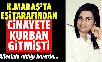Talihsiz kadın Kahramanmaraş'ta cinayete kurban gitmişti!