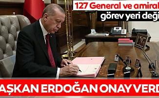 127 General ve Amiral'in görev yeri değişti