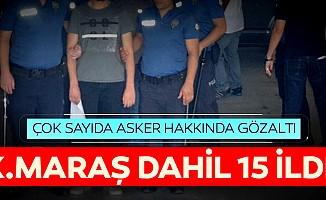 15 ilde 23 askere gözaltı kararı