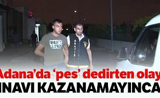 Adana'da 'pes' dedirten olay!