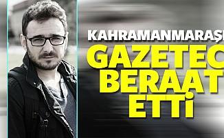 Kahramanmaraşlı Gazeteci Beraat Etti