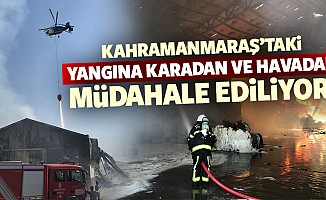Kahramanmaraş'taki yangına karadan ve havadan müdahale ediliyor!
