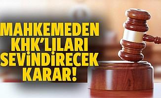 Mahkemeden KHK'lıları sevindirecek karar