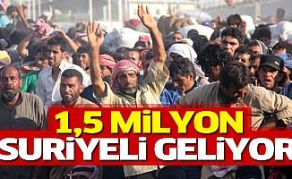 1 milyon 500 bin yeni Suriyeli Türkiye'ye geliyor!