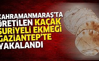 Kahramanmaraş'ta üretilen kaçak Suriyeli Ekmeği Gaziantep'te yakalandı