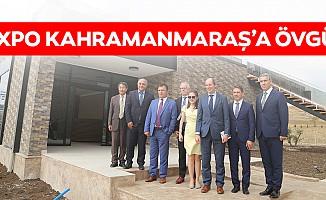 Expo Kahramanmaraş'a övgü!