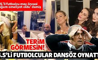 Galatasaraylı futbolcular dansöz oynattı