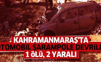 Kahramanmaraş'ta Otomobil Şarampole Devrildi: 1 Ölü, 2 Yaralı