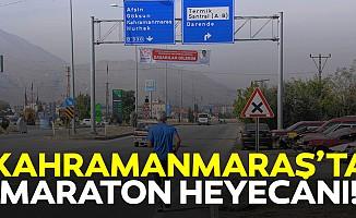 Kahramanmaraş'ta maraton heyecanı!