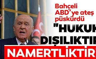 MHPGenel BaşkanıBahçeli ABD'ye ateş püskürdü!