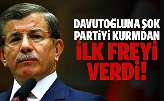 Davutoğlu partiyi kurmadan ilk freyi verdi!