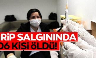 Grip salgınında 106 kişi öldü!