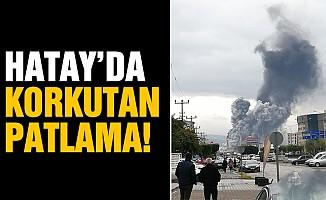 Hatay'da korkutan patlama!