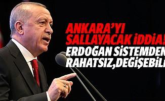 Ankara'yı sallayacak iddia! Erdoğan sistemden rahatsız