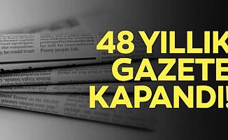 48 yıllık gazete yayın hayatına son verdi