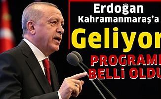 Erdoğan Kahramanmaraş'a Geliyor