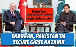 'Erdoğan, Pakistan'da seçime girse kazanır'