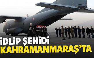 İdlip şehidi Kahramanmaraş'ta