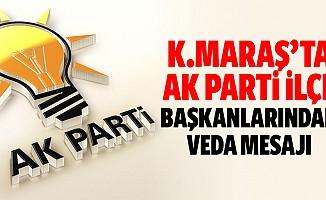 Kahramanmaraş'ta Ak Parti ilçe başkanlarından veda mesajı