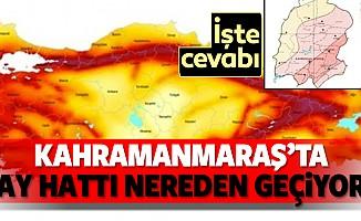 Kahramanmaraş'ta fay hattı nereden geçiyor?