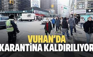 Vuhan'da Karantina Kaldırılıyor
