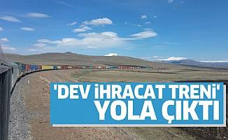 'Dev İhracat Treni' Orta Asya'ya Doğru Yola Çıktı