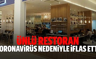 Restoran Zinciri Koronavirüs Nedeniyle İflas Etti
