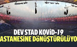 Stad Kovid-19 Hastanesine Dönüştürülüyor