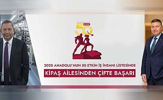 Anadolu'nun en etkin 50 iş insanı araştırmasında Kipaş Holding'ten 2 isim listede