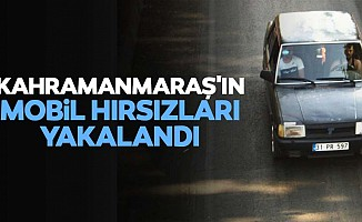 Kahramanmaraş'ın mobil hırsızları yakalandı
