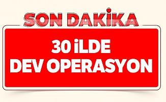 KPSS kumpası ile ilgili 30 ilde dev operasyon