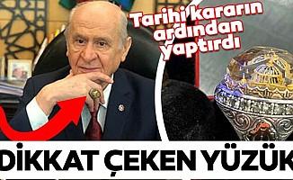 MHP Lideri Devlet Bahçeli'den Ayasofya yüzüğü